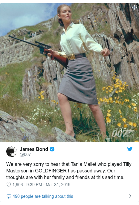 Twitter post by @007: We are very sorry to hear that Tania Mallet who played Tilly Masterson in GOLDFINGER has passed away. Our thoughts are with her family and friends at this sad time.