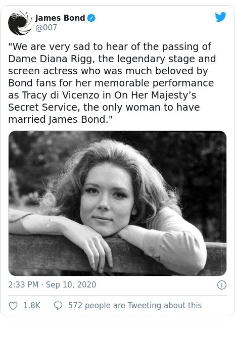 """Twitter post by @007: """"We are very sad to hear of the passing of Dame Diana Rigg, the legendary stage and screen actress who was much beloved by Bond fans for her memorable performance as Tracy di Vicenzo in On Her Majesty's Secret Service, the only woman to have married James Bond."""""""
