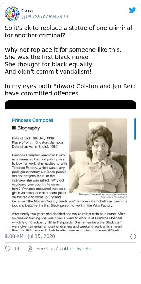ٹوئٹر پوسٹس @0a6ea7c7a942473 کے حساب سے: So it's ok to replace a statue of one criminal for another criminal?Why not replace it for someone like this. She was the first black nurseShe thought for black equalityAnd didn't commit vandalism! In my eyes both Edward Colston and Jen Reid have committed offences
