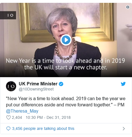 """Twitter post by @10DowningStreet: """"New Year is a time to look ahead. 2019 can be the year we put our differences aside and move forward together."""" – PM @Theresa_May"""