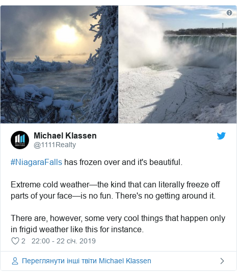 Twitter допис, автор: @1111Realty: #NiagaraFalls has frozen over and it's beautiful. Extreme cold weather—the kind that can literally freeze off parts of your face—is no fun. There's no getting around it.There are, however, some very cool things that happen only in frigid weather like this for instance.
