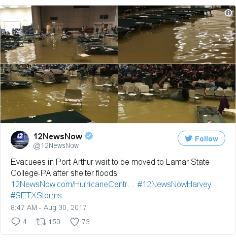 Twitter post by @12NewsNow: Evacuees in Port Arthur wait to be moved to Lamar State College-PA after shelter floods https //t.co/ErZaHpBvUs #12NewsNowHarvey #SETXStorms pic.twitter.com/7svfhXjTng
