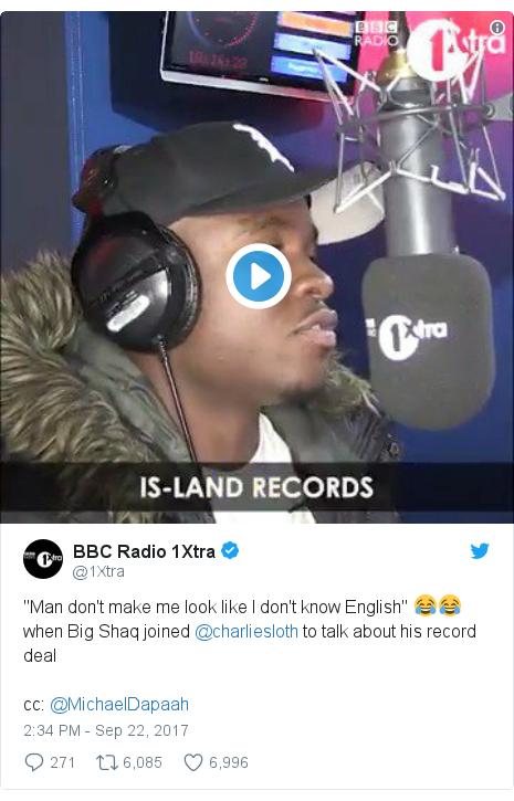 "Twitter post by @1Xtra: ""Man don't make me look like I don't know English"" 😂😂 when Big Shaq joined @charliesloth to talk about his record dealcc  @MichaelDapaah"