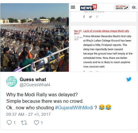 Twitter post by @2GuessWhat4: Why the Modi Rally was delayed?Simple because there was no crowd.Ok.. now who shouting #GujaratWithModi ? 😂😂