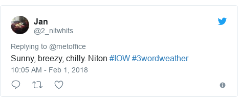 Twitter post by @2_nitwhits: Sunny, breezy, chilly. Niton #IOW #3wordweather