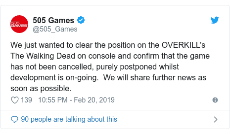 Twitter post by @505_Games: We just wanted to clear the position on the OVERKILL's The Walking Dead on console and confirm that the game has not been cancelled, purely postponed whilst development is on-going.  We will share further news as soon as possible.