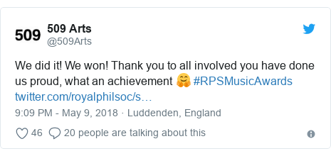 Twitter post by @509Arts: We did it! We won! Thank you to all involved you have done us proud, what an achievement 🤗 #RPSMusicAwards