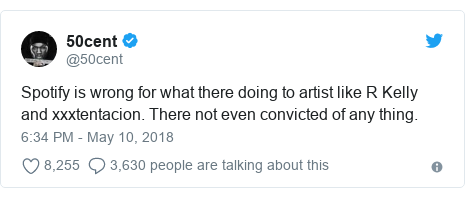 Twitter post by @50cent: Spotify is wrong for what there doing to artist like R Kelly and xxxtentacion. There not even convicted of any thing.