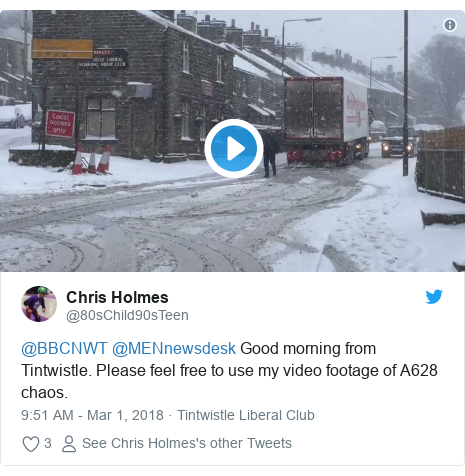 Twitter post by @80sChild90sTeen: @BBCNWT @MENnewsdesk Good morning from Tintwistle. Please feel free to use my video footage of A628 chaos.