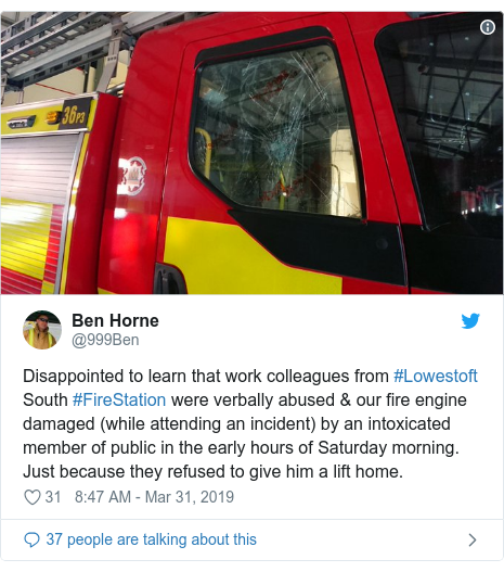 Twitter post by @999Ben: Disappointed to learn that work colleagues from #Lowestoft South #FireStation were verbally abused & our fire engine damaged (while attending an incident) by an intoxicated member of public in the early hours of Saturday morning. Just because they refused to give him a lift home.
