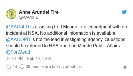 Twitter post by @AACoFD: @AACoFD is assisting Fort Meade Fire Department with an incident at NSA. No additional information is available. @AACOPD is not the lead investigating agency. Questions should be referred to NSA and Fort Meade Public Affairs. @FortMead
