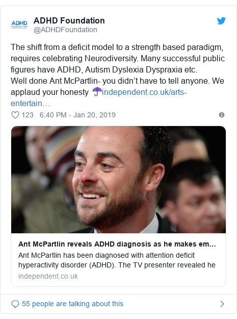 Twitter post by @ADHDFoundation: The shift from a deficit model to a strength based paradigm, requires celebrating Neurodiversity. Many successful public figures have ADHD, Autism Dyslexia Dyspraxia etc. Well done Ant McPartlin- you didn't have to tell anyone. We applaud your honesty ☂️