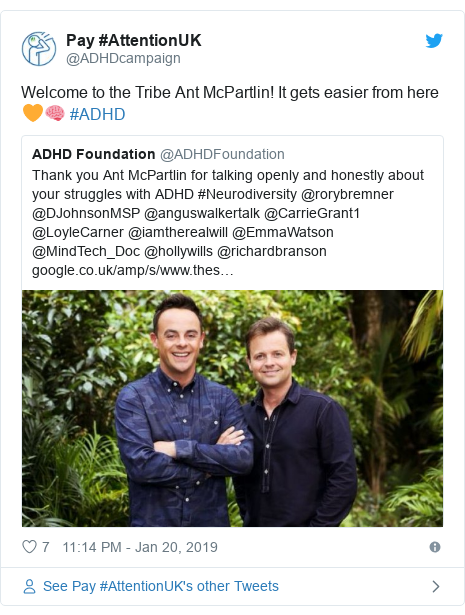 Twitter post by @ADHDcampaign: Welcome to the Tribe Ant McPartlin! It gets easier from here 🧡🧠 #ADHD