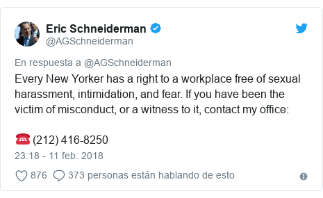 Publicación de Twitter por @AGSchneiderman: Every New Yorker has a right to a workplace free of sexual harassment, intimidation, and fear. If you have been the victim of misconduct, or a witness to it, contact my office  ☎️ (212) 416-8250