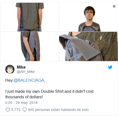 Publicación de Twitter por @AH_Mike: Hey @BALENCIAGA,I just made my own Double Shirt and it didn't cost thousands of dollars!