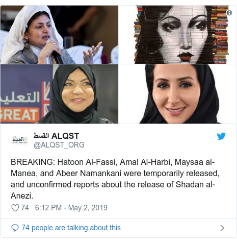 Twitter post by @ALQST_ORG: BREAKING  Hatoon Al-Fassi, Amal Al-Harbi, Maysaa al-Manea, and Abeer Namankani were temporarily released, and unconfirmed reports about the release of Shadan al-Anezi.