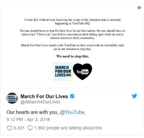 Twitter post by @AMarch4OurLives: Our hearts are with you, @YouTube.