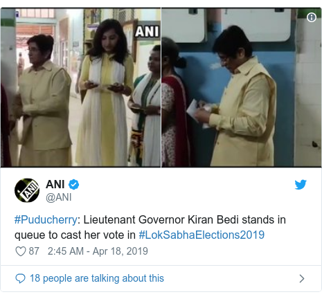 Twitter post by @ANI: #Puducherry  Lieutenant Governor Kiran Bedi stands in queue to cast her vote in #LokSabhaElections2019