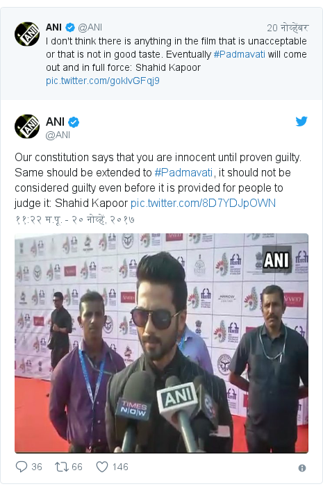 Twitter post by @ANI: Our constitution says that you are innocent until proven guilty. Same should be extended to #Padmavati, it should not be considered guilty even before it is provided for people to judge it  Shahid Kapoor