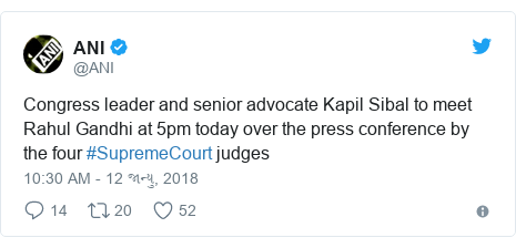 Twitter post by @ANI: Congress leader and senior advocate Kapil Sibal to meet Rahul Gandhi at 5pm today over the press conference by the four #SupremeCourt judges