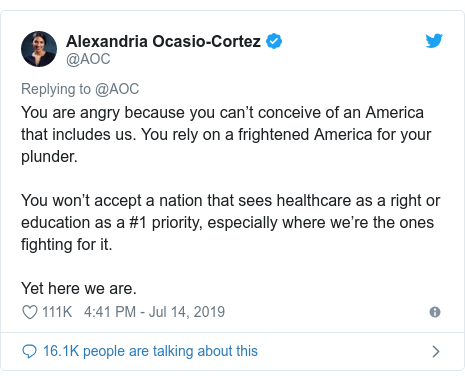 Twitter post by @AOC: You are angry because you can't conceive of an America that includes us. You rely on a frightened America for your plunder.You won't accept a nation that sees healthcare as a right or education as a #1 priority, especially where we're the ones fighting for it.Yet here we are.