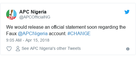 Twitter post by @APCOfficialNG: We would release an official statement soon regarding the Faux @APCNigeria account. #CHANGE