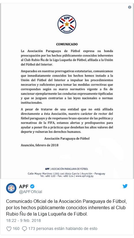 Publicación de Twitter por @APFOficial: Comunicado Oficial de la Asociación Paraguaya de Fútbol, por los hechos públicamente conocidos inherentes al Club Rubio Ñu de la Liga Luqueña de Fútbol.
