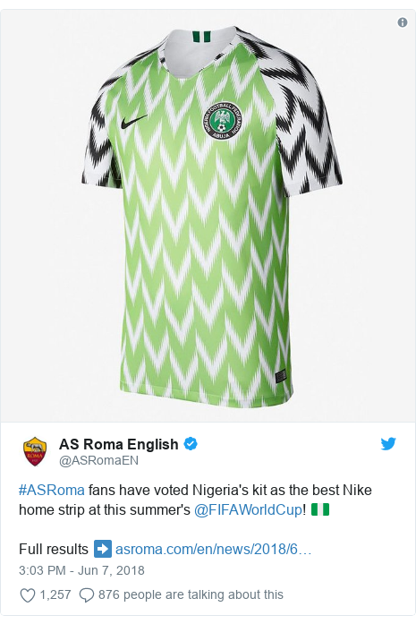 Twitter post by @ASRomaEN: #ASRoma fans have voted Nigeria's kit as the best Nike home strip at this summer's @FIFAWorldCup! 🇳🇬 Full results ➡️