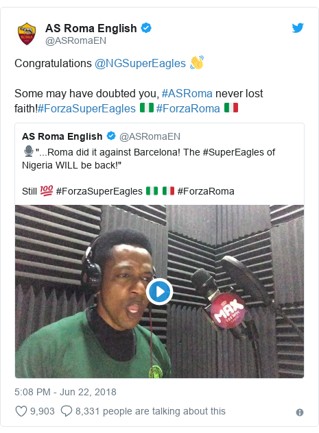 Twitter post by @ASRomaEN: Congratulations @NGSuperEagles 👋Some may have doubted you, #ASRoma never lost faith!#ForzaSuperEagles 🇳🇬 #ForzaRoma 🇮🇹