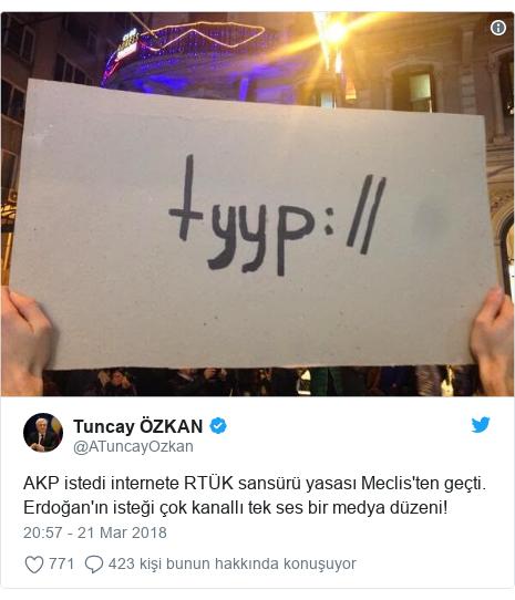 @ATuncayOzkan tarafından yapılan Twitter paylaşımı: AKP istedi internete RTÜK sansürü yasası Meclis'ten geçti.  Erdoğan'ın isteği çok kanallı tek ses bir medya düzeni!