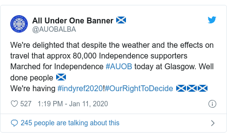 Twitter post by @AUOBALBA: We're delighted that despite the weather and the effects on travel that approx 80,000 Independence supporters Marched for Independence #AUOB today at Glasgow. Well done people 🏴We're having #indyref2020!#OurRightToDecide 🏴🏴🏴