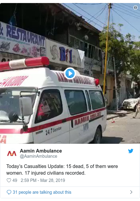 Twitter post by @AaminAmbulance: Today's Casualties Update  15 dead, 5 of them were women. 17 injured civilians recorded.