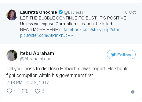 Twitter post by @AbrahamItebu: Tell your boss to disclose Babachir lawal report. He should fight corruption within his government first.