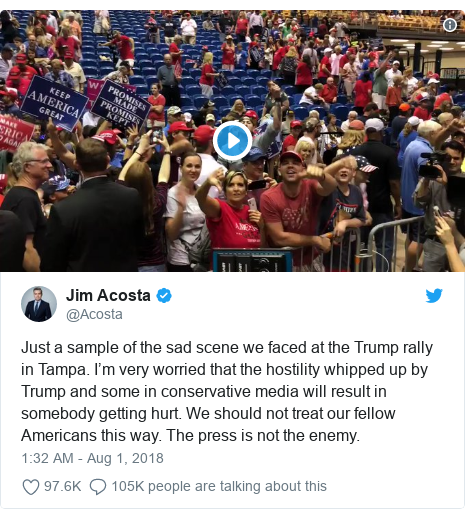 Twitter post by @Acosta: Just a sample of the sad scene we faced at the Trump rally in Tampa. I'm very worried that the hostility whipped up by Trump and some in conservative media will result in somebody getting hurt. We should not treat our fellow Americans this way. The press is not the enemy.