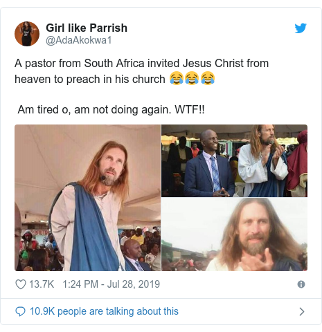 Ujumbe wa Twitter wa @AdaAkokwa1: A pastor from South Africa invited Jesus Christ from heaven to preach in his church 😂😂😂 Am tired o, am not doing again. WTF!!