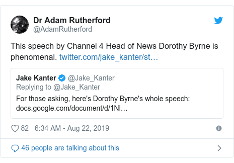 Twitter post by @AdamRutherford: This speech by Channel 4 Head of News Dorothy Byrne is phenomenal.