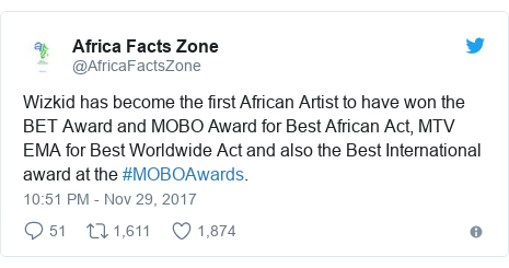 Twitter post by @AfricaFactsZone: Wizkid has become the first African Artist to have won the BET Award and MOBO Award for Best African Act, MTV EMA for Best Worldwide Act and also the Best International award at the #MOBOAwards.