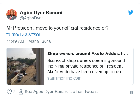 Twitter post by @AgboDyer: Mr President, move to your official residence or?