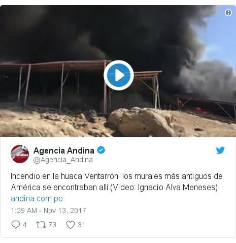 Twitter post by @Agencia_Andina: Incendio en la huaca Ventarrón  los murales más antiguos de América se encontraban allí (Video  Ignacio Alva Meneses)