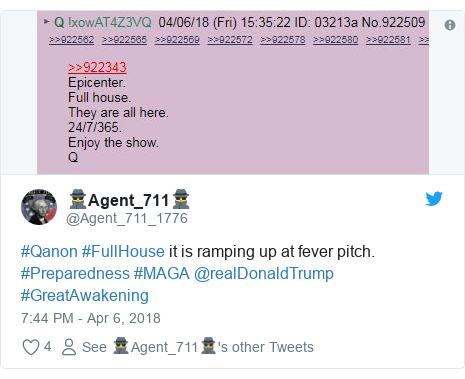 Twitter post by @Agent_711_1776: #Qanon #FullHouse it is ramping up at fever pitch. #Preparedness #MAGA @realDonaldTrump #GreatAwakening