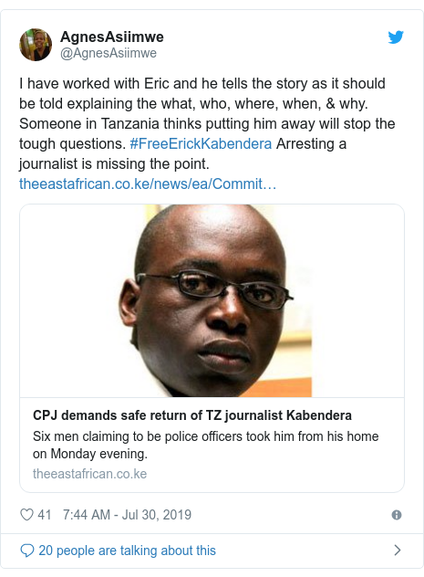 Ujumbe wa Twitter wa @AgnesAsiimwe: I have worked with Eric and he tells the story as it should be told explaining the what, who, where, when, & why. Someone in Tanzania thinks putting him away will stop the tough questions. #FreeErickKabendera Arresting a journalist is missing the point.