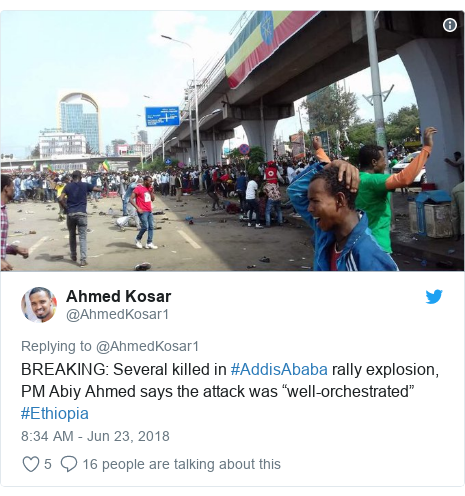 "Twitter post by @AhmedKosar1: BREAKING  Several killed in #AddisAbaba rally explosion, PM Abiy Ahmed says the attack was ""well-orchestrated"" #Ethiopia"