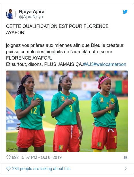 Twitter post by @AjaraNjoya: CETTE QUALIFICATION EST POUR FLORENCE AYAFORjoignez vos prières aux miennes afin que Dieu le créateur puisse comble des bienfaits de l'au-delà notre soeur FLORENCE AYAFOR.Et surtout, disons, PLUS JAMAIS ÇA.#AJ3#welocameroon