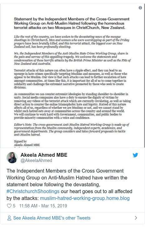 Twitter post by @AkeelaAhmed: The Independent Members of the Cross Government Working Group on Anti-Muslim Hatred have written the statement below following the devastating, #ChristchurchShootings our heart goes out to all affected by the attacks