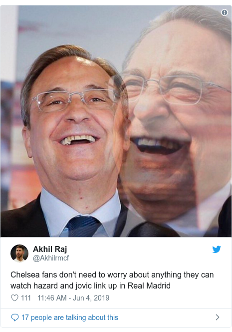 Twitter post by @Akhilrmcf: Chelsea fans don't need to worry about anything they can watch hazard and jovic link up in Real Madrid