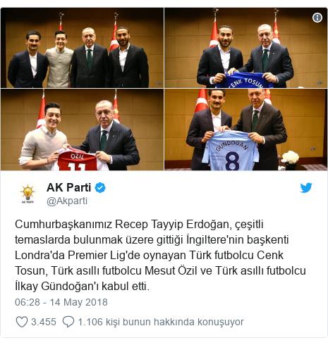 @Akparti tarafından yapılan Twitter paylaşımı: Cumhurbaşkanımız Recep Tayyip Erdoğan, çeşitli temaslarda bulunmak üzere gittiği İngiltere'nin başkenti Londra'da Premier Lig'de oynayan Türk futbolcu Cenk Tosun, Türk asıllı futbolcu Mesut Özil ve Türk asıllı futbolcu İlkay Gündoğan'ı kabul etti.