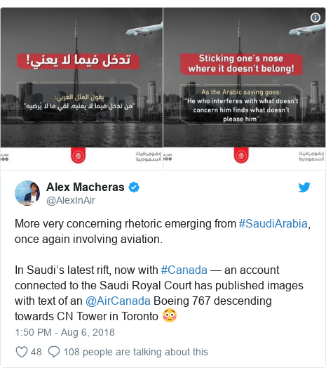 Twitter post by @AlexInAir: More very concerning rhetoric emerging from #SaudiArabia, once again involving aviation.In Saudi's latest rift, now with #Canada — an account connected to the Saudi Royal Court has published images with text of an @AirCanada Boeing 767 descending towards CN Tower in Toronto 😳