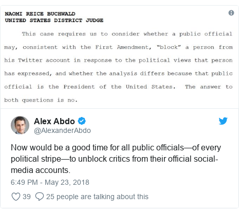 Twitter post by @AlexanderAbdo: Now would be a good time for all public officials—of every political stripe—to unblock critics from their official social-media accounts.
