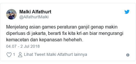 Twitter pesan oleh @AlfathurtMalki: Menjelang asian games peraturan ganjil genap makin diperluas di jakarta, berarti fix kita krl-an biar mengurangi kemacetan dan kepanasan heheheh.