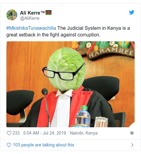 Ujumbe wa Twitter wa @AliKerre: #MkishikaTunawachilia The Judicial System in Kenya is a great setback in the fight against corruption.